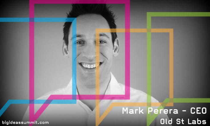 Mark Perera of Old St Labs